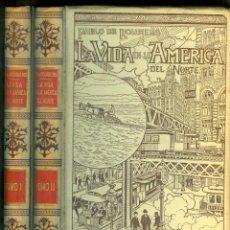 Livres anciens: NUMULITE L0187 LA VIDA EN LA AMERICA DEL NORTE TOMO I Y II MONTANER Y SIMÓN 1899 PABLO DE ROUSIERS. Lote 222276781