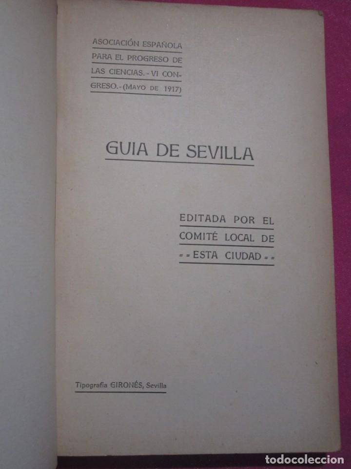 GUIA DE SEVILLA DEDICADA A LOS CONGRESISTAS POR EL COMITE CENTRAL 1917 (Libros Antiguos, Raros y Curiosos - Geografía y Viajes)