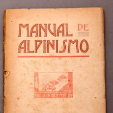 Libri antichi: J. FERNANDEZ ZABALA - MANUAL DE ALPINISMO - 1ª ED. - 1910. Lote 222455383