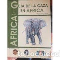 Libros antiguos: CAZA- GUIA DE LA CAZA EN AFRICA DIAZ DE LOS REYES, ANTONIO. Lote 222535562