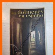 Libros antiguos: LOS DÓLMENES ESPAÑOLES - JOSE PEREZ DE BARRADAS. Lote 222543380