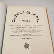 Libros antiguos: CRÓNICA GENERAL DE ESPAÑA CRÓNICA ISLAS CANARIAS 1869. Lote 222555305