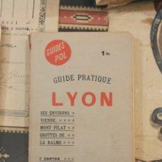 Libros antiguos: GUÍA TURÍSTICA DE LYON. Lote 222580973