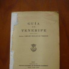 Libros antiguos: INTERESANTE GUIA DE TENERIFE 1927. Lote 222582248