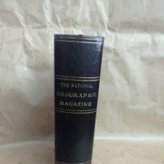 Libros antiguos: THE NATIONAL GEOGRAPHIC MAGAZINE VOLUME LVI JULY - DECEMBER 1929. Lote 222688570