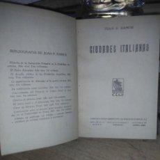 Libros antiguos: JUAN P.RAMOS.CIUDADES ITALIANAS.VENECIA,NAPOLES,FLORENCIA.1930.COMPAÑÍA IBEROAMERICANA PUBLICACIONES. Lote 222716025