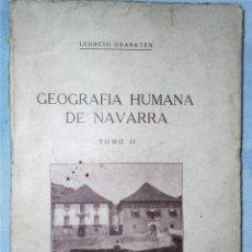 Libros antiguos: GEOGRAFÍA HUMANA DE NAVARRA. LA VIVIENDA. TOMO II. Lote 223655483