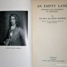 Libros antiguos: AN EMPTY LAND. PIONEERS AND PIONEERING IN AUSTRALIA.(1934). Lote 223656478