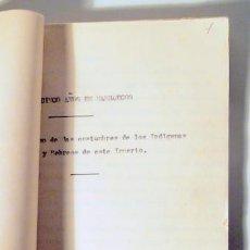 Libros antiguos: VEINTICINCO AÑOS EN MARRUECOS. COSTUMBRES NATIVOS Y HEBREOS - MECANOSCRITO C. 1920 - EJEMPLAR ÚNICO. Lote 223816731