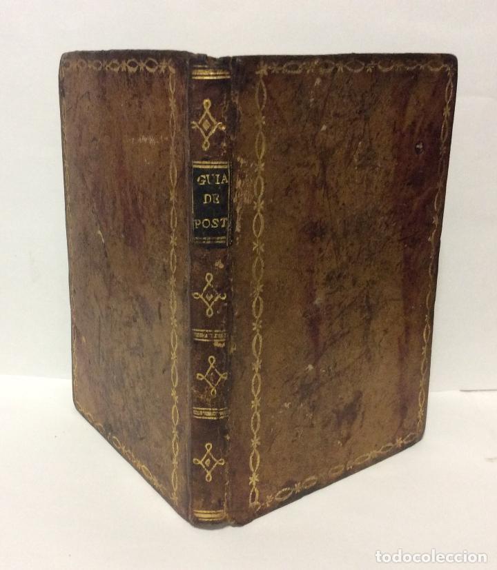 -GUIA GENERAL DE POSTAS Y TRAVESIAS DE ESPAÑA,AÑO 1804 ESPAÑA. BIBLIOGRAFÍA. 1804. GUIA GENERAL DE (Libros Antiguos, Raros y Curiosos - Geografía y Viajes)