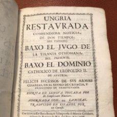 Libros antiguos: UNGRIA RESTAURADA BARCELONA 1688 MARTIN GELABERT PERGAMINO 44 GRABADOS LIBRO ANTIGUO. Lote 224703481