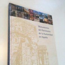 Livres anciens: MONUMENTOS PATRIMONIO DE LA HUMANIDAD EN ESPAÑA. Lote 226452650