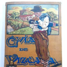 Libros antiguos: GUIA DE VIZCAYA 1915 - PUBLICADA POR EL SINDICATO DE FOMENTO. Lote 226559405