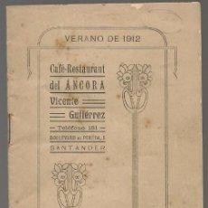 Libros antiguos: SANTANDER CAFÉ RESTAURANT DEL ANCORA (HORARIOS DE TRENES DE CERCANIAS, ALQUILER DE COCHES 1912. Lote 227241590