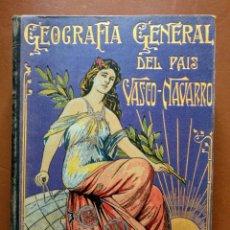 Libros antiguos: GEOGRAFÍA DEL PAÍS VASCO NAVARRO. Lote 227277751
