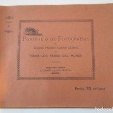Libros antiguos: PORTAFOLIO DE FOTOGRAFIAS DE CIUDADES, PAISAJES Y CUADROS CELEBRES DE TODOS LOS PAISES DEL MUNDO. CU. Lote 227475840