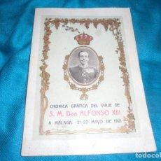 Libros antiguos: CRONICA GRAFICA DEL VIAJE DE S.M. DON ALFONSO XIII A MALAGA. 21-22 MAYO 1921. ILUSTRADO. Lote 227976355