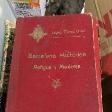 Libros antiguos: LIBRO BARCELONA HISTÓRICA. Lote 228977895