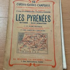 Libros antiguos: LES PYRENEES CARTES GUIDES CAMPBELL NUMERO 13, 1920 INCLUYE MAPA. Lote 229018452