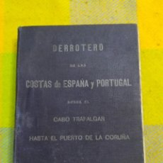 Libros antiguos: 1931. DERROTERO DE LAS COSTAS DE ESPAÑA Y PORTUGAL.. Lote 248105425