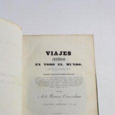 Libros antiguos: VIAJES CIENTÍFICOS EN TODO EL MUNDO, 1843, FRANCISCO MICHELENA ROJAS, IGNACIO BOIX EDITOR, MADRID.. Lote 230180025
