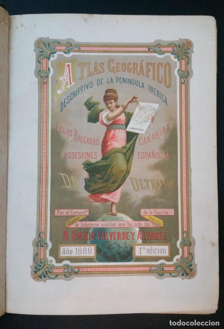 1880 - VALVERDE Y ÁLVAREZ - ATLAS GEOGRÁFICO DESCRIPTIVO DE LA PENÍNSULA IBÉRICA, ETC. - COMPLETO (Libros Antiguos, Raros y Curiosos - Geografía y Viajes)