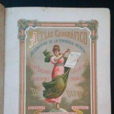 Libros antiguos: 1880 - VALVERDE Y ÁLVAREZ - ATLAS GEOGRÁFICO DESCRIPTIVO DE LA PENÍNSULA IBÉRICA, ETC. - COMPLETO. Lote 230191665