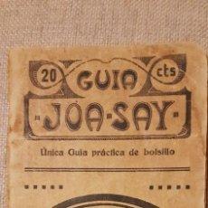 Libros antiguos: GUIA JOA SAY. 1915. GUIA OFICIAL DE LOS TRANVÍAS DE BARCELONA. GUÍA PRÁCTICA DE BOLSILLO.. Lote 230391600