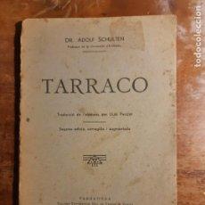 Libros antiguos: TARRACO DR.ADOLF SCHULTEN. Lote 230612860