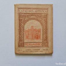 Libros antiguos: CATALUNYA ARTISTICA. Nº 3. A CIUTAT DE MALLORCA MIQUEL FERRA. (1930). Lote 231358410