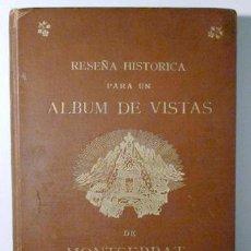 Libros antiguos: RESEÑA HISTÓRICA PARA UN ÁLBUM DE VISTAS DE MONTSERRAT POR EL P. S. - BARCELONA 1896 - FOTOGRAFÍAS. Lote 231698545