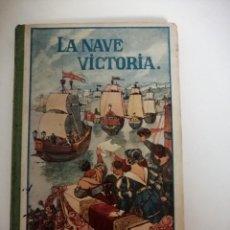 Livres anciens: LA NAVE VICTORIA (ESTEBAN MOREU LACRUZ). FRIBURGI DE BRISFOVIA, HERDER & CIA. Lote 232753555