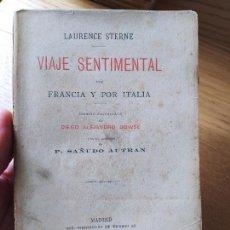 Libros antiguos: VIAJE SENTIMENTAL POR FRANCIA Y POR ITALIA, LAURENCE STERN, ED. TIPOGRAFIA DE RICARDO, 1890 RARO. Lote 232804095