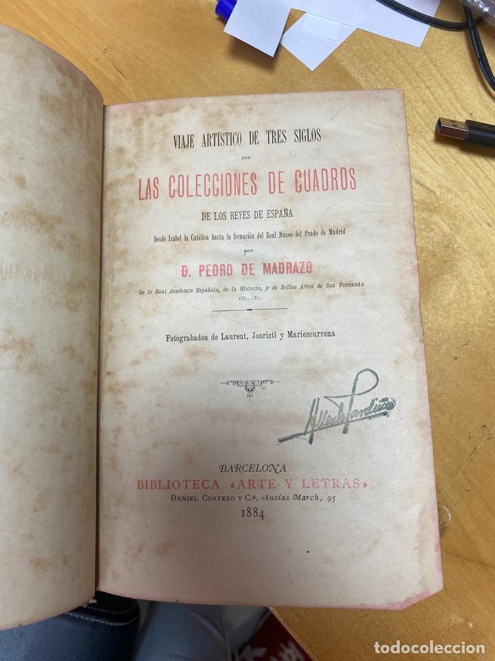 Libros antiguos: 1884.- VIAJE ARTISTICO DE TRES SIGLOS POR LAS COLECCIONES DE CUADROS DE LOS REYES DE ESPAÑA - Foto 2 - 26719670