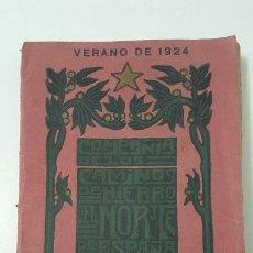 Libros antiguos: GUIA DESCRIPTIVA - COMPAÑIA DE LOS CAMINOS DE HIERRO DEL NORTE DE ESPAÑA -1924. Lote 233042885