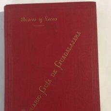 Libros antiguos: ANUARIO GUIA DE GUADALAJARA 1904 BRAVO Y LECEA-MUCHA PUBLICIDAD-EXCELENTE ESTADO. Lote 233654060