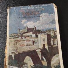 Libros antiguos: TOLEDO. BENITO PÉREZ GALDÓS. OBRAS INÉDITAS. VOLUMEN VIII. RENACIMIENTO, CIRCA 1915. Lote 233741410