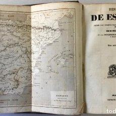 Libros antiguos: HISTORIA DE ESPAÑA, DESDE LOS TIEMPOS MAS REMOTOS HASTA EL AÑO 1840 INCLUSIVE. SEGUIDA DE UNA.... Lote 234451770