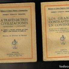 Libros antiguos: ENRIQUE TUSQUETS LOS GRANDES CONTRASTES DE UN CONTINENTE A TRAVÉS DE TRES CIVILIZACIONES 1918. Lote 235151075