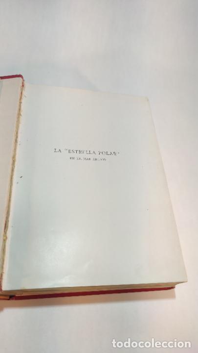 Libros antiguos: La estrella polar en el mar Ártico. S.A.R. El duque de los Abruzos. 1899-1900. Barcelona. 1903. - Foto 3 - 236021785