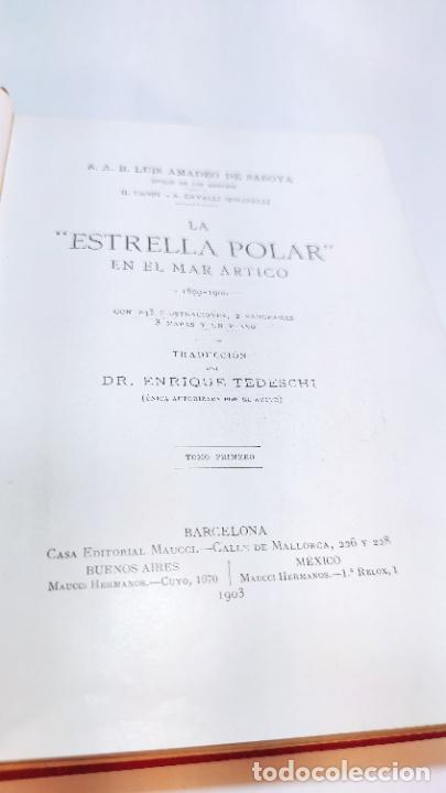 Libros antiguos: La estrella polar en el mar Ártico. S.A.R. El duque de los Abruzos. 1899-1900. Barcelona. 1903. - Foto 5 - 236021785