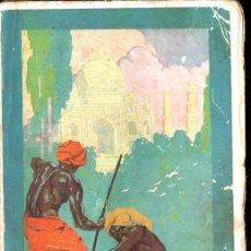 Libros antiguos: PIERRE LOTI : LA INDIA (EDITORIAL CERVANTES, 1926). Lote 236328800