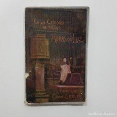 Libros antiguos: EN LA CATEDRAL DE TOLEDO. HORAS DE LUZ. CARDENAL SEGURA. TOLEDO, 1928. CONFERENCIAS. Lote 237315680
