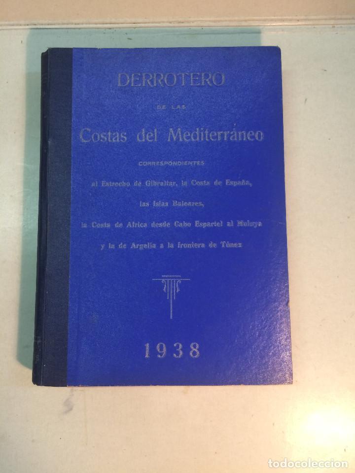 DERROTERO DE LAS COSTAS DEL MEDITERRÁNEO. NUM. 3. 1938 (Libros Antiguos, Raros y Curiosos - Geografía y Viajes)