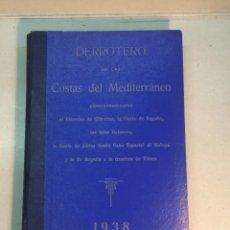 Libros antiguos: DERROTERO DE LAS COSTAS DEL MEDITERRÁNEO. NUM. 3. 1938. Lote 238145285