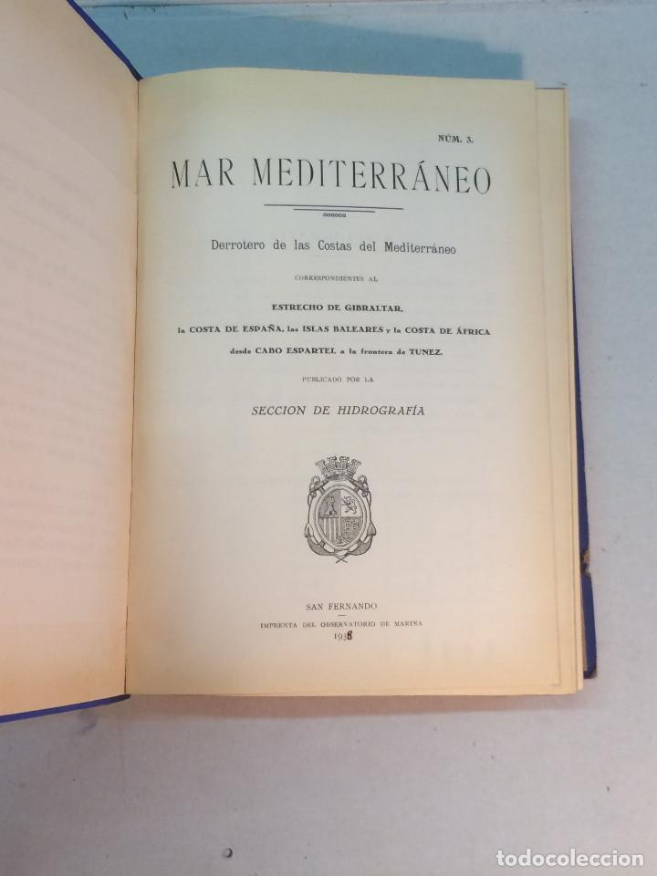 Libros antiguos: Derrotero de las Costas del Mediterráneo. Num. 3. 1938 - Foto 3 - 238145285