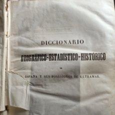 Libros antiguos: DICCIONARIO GEOGRÁFICO DE ESPAÑA Y SUS POSESIONES POR PASCUAL MADOZ VIZCAYA ZAMORA ZARAGOZA. Lote 238427390