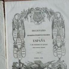 Libros antiguos: DICCIONARIO GEOGRÁFICO ESPAÑA Y SUS POSESIONES MADOZ VALENCIA VALLADOLID. Lote 238427650