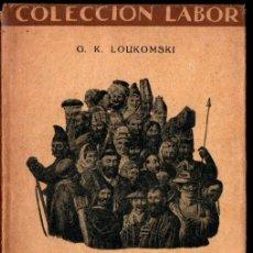 Libros antiguos: LOUKOMSKI : LOS RUSOS (LABOR, 1931). Lote 239745570