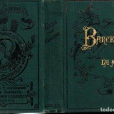 Libri antichi: ROCA Y ROCA : GUÍA DE BARCELONA EN LA MANO (LÓPEZ, 1884). Lote 239981890